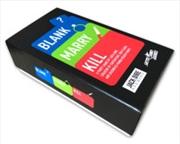 Blank Marry Kill | Merchandise