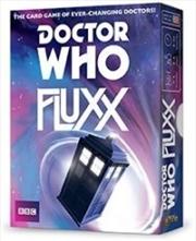 Fluxx Dr Who Fluxx
