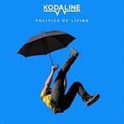 Politics Of Living | CD