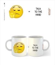 emoji - Talk To The Hand