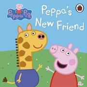 Peppa Pig: Peppa's New Friend | Hardback Book