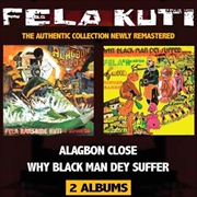 Alagbon Close / Why Black Man Dey Suffer | CD
