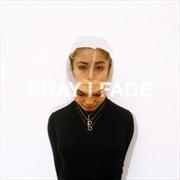 Pray I Fade | Vinyl