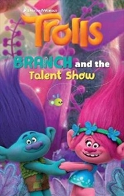 Trolls: Branch & The Talent Show | Paperback Book
