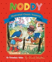 Noddy Illustrated Classic Treasury
