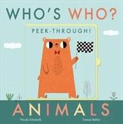 Who's Who? Peek-through! Animals