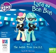 Lyra And Bon Bon And The Mares From S.M.I.L.E. | Audio Book
