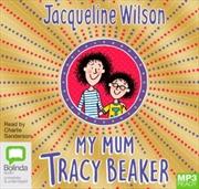 My Mum, Tracy Beaker   Audio Book