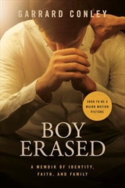 Boy Erased A Memoir of Identity, Faith, and Family (Film Tie-In Edition) | Paperback Book