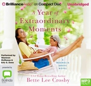 A Year Of Extraordinary Moments | Audio Book