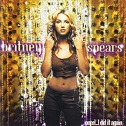 Oops I Did It Again: Gold Series | CD