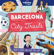 Lonely Planet Kids - City Trails Barcelona | Paperback Book