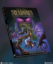 Court of the Dead - Shadows of the Underworld Graphic Novel