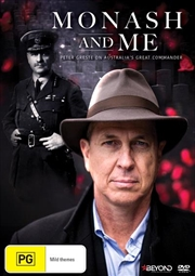 Monash and Me - Peter Greste On Australia's Great Commander | DVD