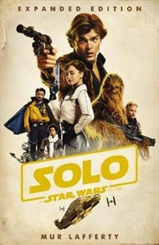 Solo: A Star Wars Story Expanded Edition | Paperback Book