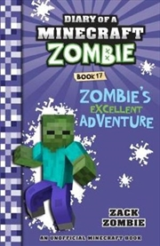 Diary of a Minecraft Zombie #17 Zombie's Excellent Adventure