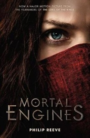 Mortal Engines: Movie Tie In