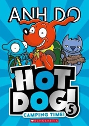Hotdog No 5: Camping Time