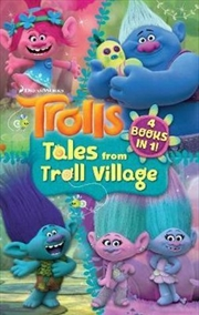 DreamWorks Trolls Tales from Troll Village: 4 fiction books in one | Paperback Book