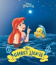 Disney Princess Ariel The Ghost Lights