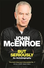 But Seriously: An Autobiography | Paperback Book