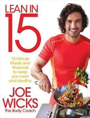 Lean in 15- 15 Minute Meals and Workouts to Keep You Lean and Healthy | Paperback Book