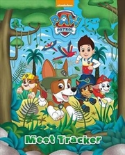 Nickelodeon PAW Patrol Meet Tracker | Hardback Book