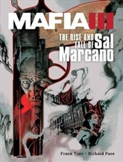 Mafia III The Rise & Fall Of Sal Marcano | Hardback Book