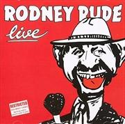 Rodney Rude Live | CD