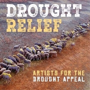 Drought Relief - Artists For The Drought Appeal | CD