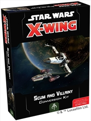 Star Wars X-Wing Miniatures Game - Scum and Vilainy Conversion Kit 2nd Edition | Merchandise