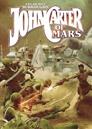 John Carter of Mars RPG - Adventures on the Dying World of Barsoom