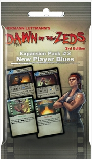 Dawn of the Zeds (3rd Edition) - New Player Blues Expansion
