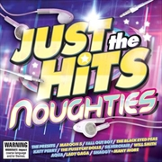 Just The Hits - Noughties | CD
