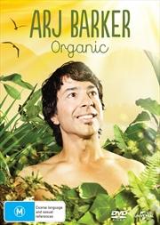 Arj Barker - Organic