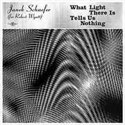 What Light There Is Tells Us Nothing