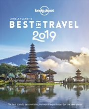 Best in Travel 2019 Lonely Planet's the Best in Travel