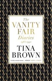 Vanity Fair Diaries: 1983 To 1992 | Paperback Book