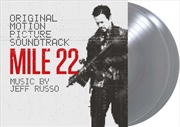 Mile 22 - Limited Edition Silver Vinyl