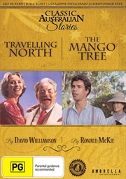 Travelling North / The Mango Tree | Classic Australian Stories