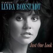 Just One Look- Classic Linda Ronstadt | CD