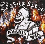 Walkin' Man-The Best Of Seasick Steve | CD