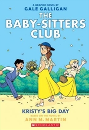 Baby-Sitters Club Graphix #6: Kristy's Big Day | Paperback Book