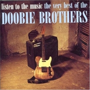 Listen To The Music- Very Best Of The Doobie Brothers | CD