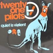 Quiet Is Violent (Australian Exclusive Ep)