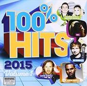 100% Hits 2015 Volume 1 | CD
