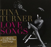 Tina Turner - Love Songs | CD