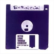 Better Living Through Chemistry | CD