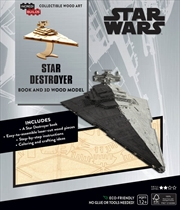 Incredibuilds Star Wars Star Destroyer Book And 3D Wood Model | Merchandise