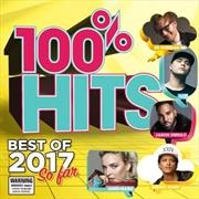 100% Hits: Best Of 2017 So Far | CD